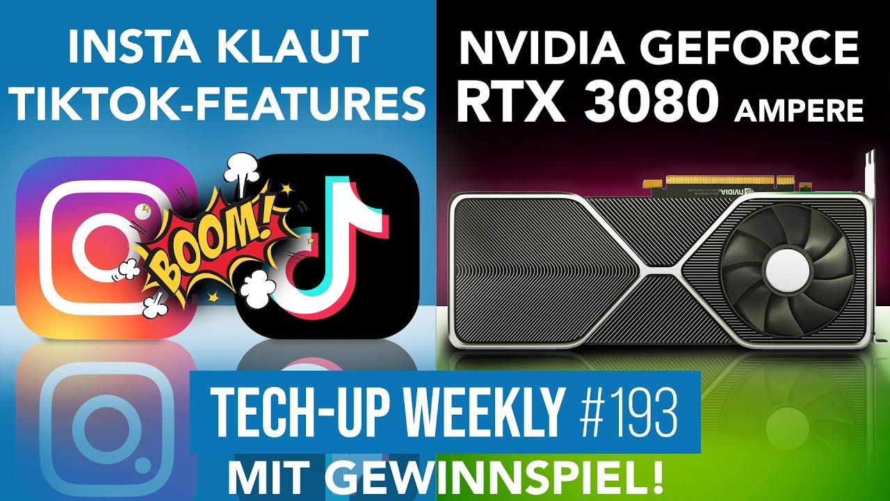 Nvidia RTX 3080 Benchmark?! | Instagram Reels vs TikTok | Gewinnspiel - Tech up Weekly #193