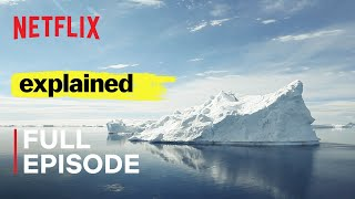 Explained | World's Water Crisis | FULL EPISODE | Netflix