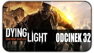 Dying Light (#32) Stare Miasto