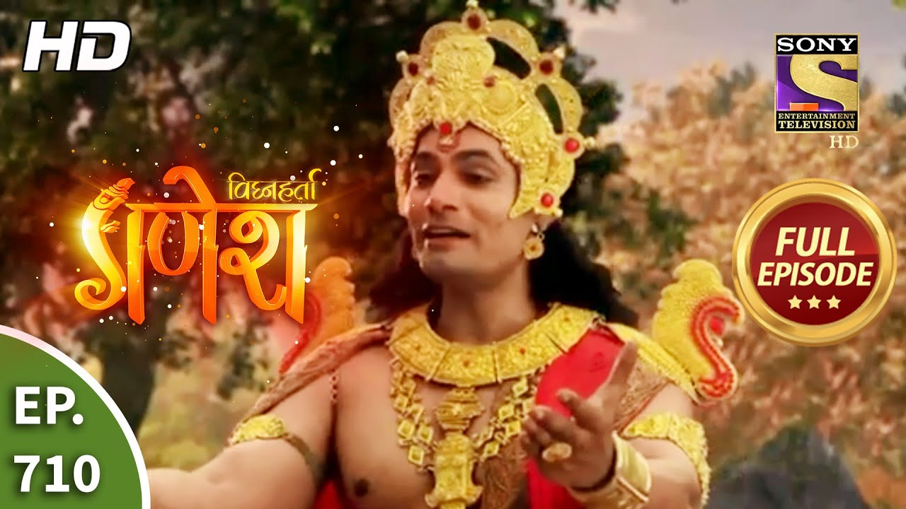 Download Vighnaharta Ganesh - Ep 710 - Full Episode - 27th August, 2020