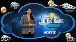 Weather Forecast | 28-09-2016 | News7 Tamil