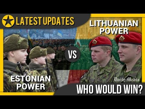 Estonia vs Lithuania - Military Power Comparison 2018 (Latest Updates)