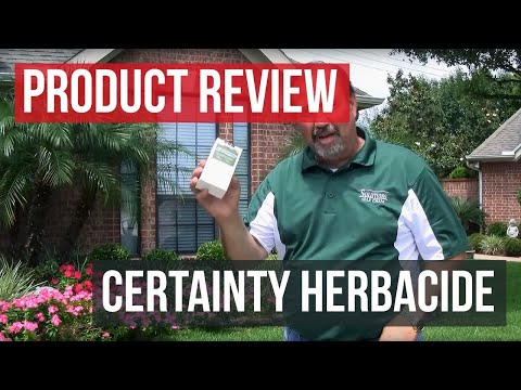 Certainty Herbicide Review and Application