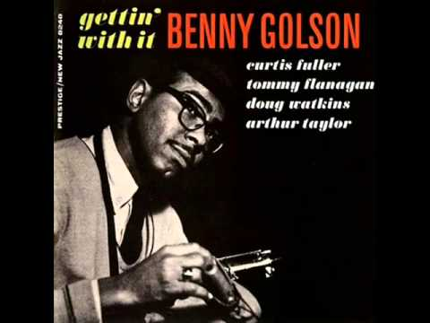 Benny golson quintet baubles bangles and beads