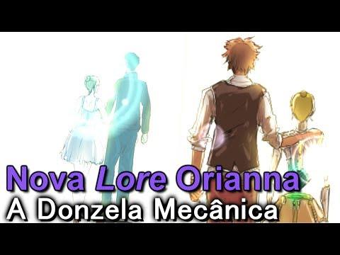 Nova Lore de Orianna : A Donzela Mecânica League of Legends