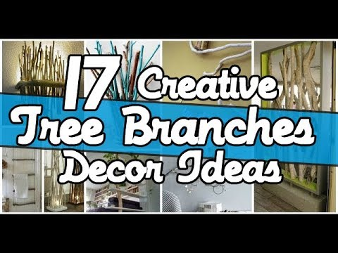 17  Creative Tree Branches Decor Ideas