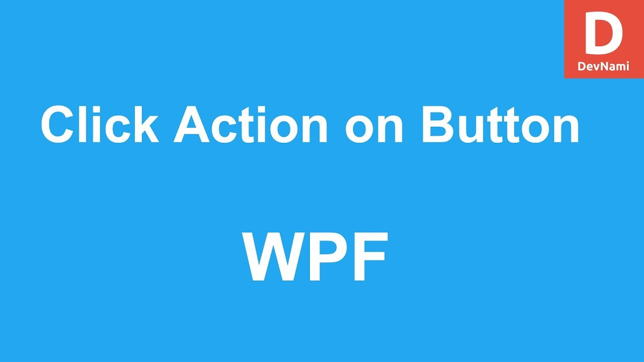 WPF Click Action on Button