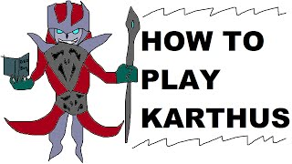 A Glorious Guide on How to Play Karthus