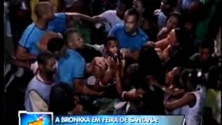 A Bronkka ! Diversão e Porrada em Feira de Santana