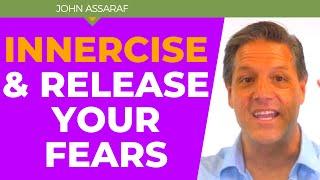 INNERCISE | Fix Your Focus, Release Your Fears