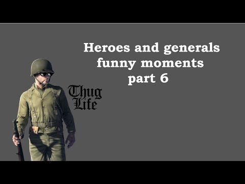 Thug life - Heroes and generals funny moments Pt.6