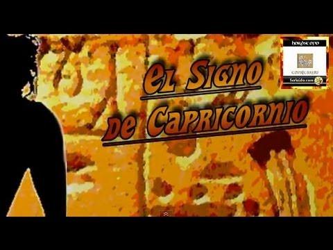 El Signo de Capricornio - Cómo son Los Capricornio - El Hombre Capricornio - la Mujer Capricornio