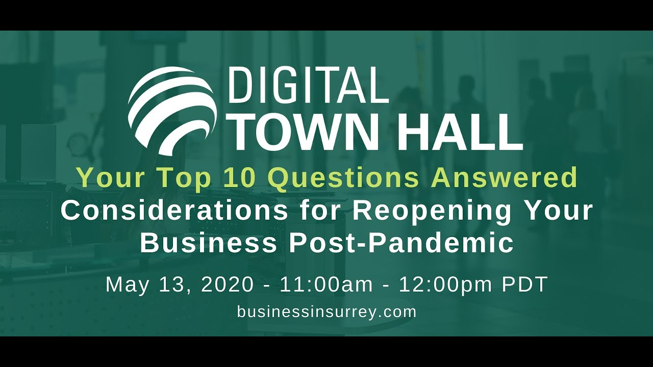 Digital Town Hall: Considerations for Re Opening Your Business Post Pandemic