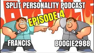 Split Personality Podcast - EPISODE 4