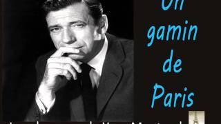 Yves Montand - Un Gamin De Paris