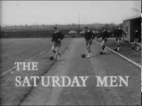 Look At Britain - The Saturday Men (Full) - 1962