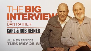 Carl and Rob Reiner on The Big Interview | Sneak Peek