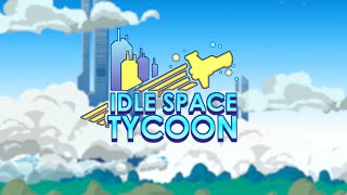 Idle Space Tycoon - Release Trailer (2019)