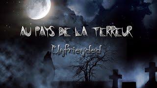 Au pays de la terreur n°2 - Unfriended
