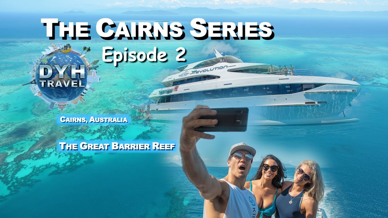 snelle levering maat 40 gezellig fris CAIRNS AUSTRALIA | GREAT BARRIER REEF | DYH TRAVEL TV | 2019 CAIRNS SERIES  ~ EPISODE TWO