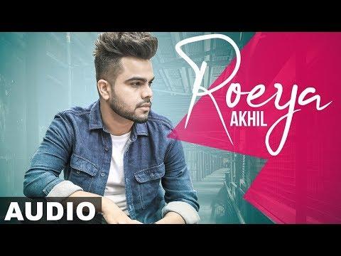 Roeya (Full Audio) | Akhil | Latest Punjabi Song 2019 | Speed Records