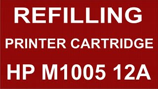 refilling printer cartridge hp m1005 12a