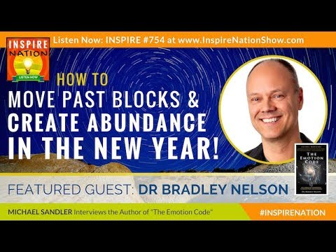 🌟 The Emotion Code for Wealth! Find + Release Trapped Emotions & Create Abundance! Dr Bradley Nelson