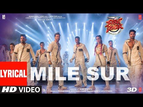 Lyrical: Mile Sur  Street Dancer 3d  Varun, Shraddha, Prabhu Dnavraj H, Shalmali, Sachin Jigar