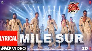 Lyrical: Mile Sur   Street Dancer 3D   Varun, Shraddha, Prabhu D Navraj H, Shalmali, Sachin Jigar