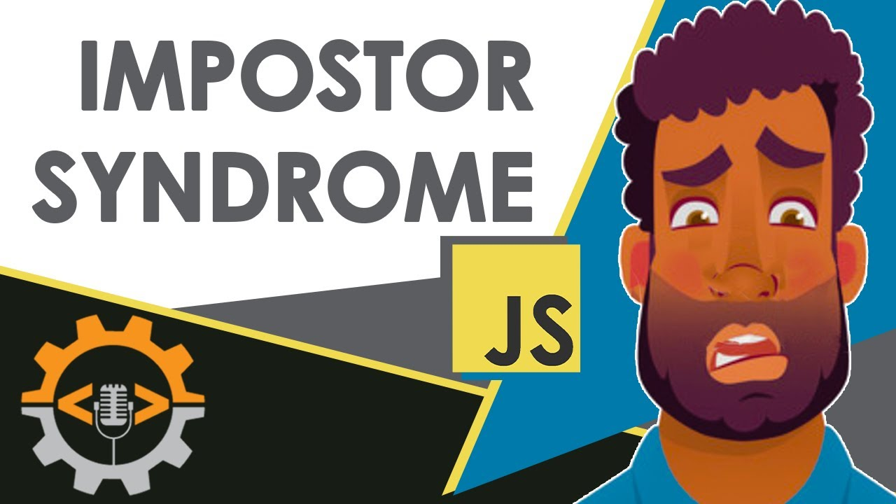 Impostor Syndrome And Negative Mindsets In Web Development