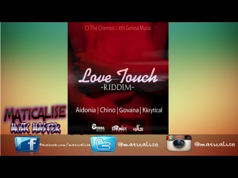 Love Touch Riddim Mix {4th Genna Music} @Maticalise