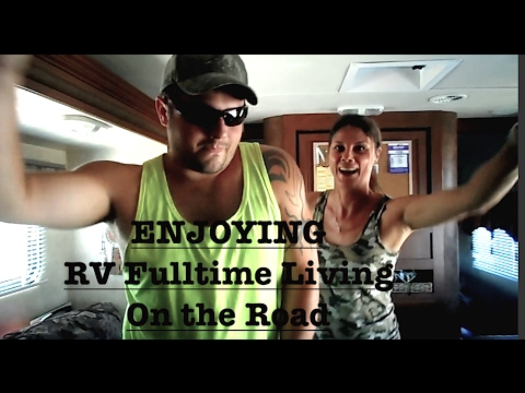 RV FULLTIME LIVING~ THIS IS THE LIFE ,ENJOYING LIVING ON THE ROAD !