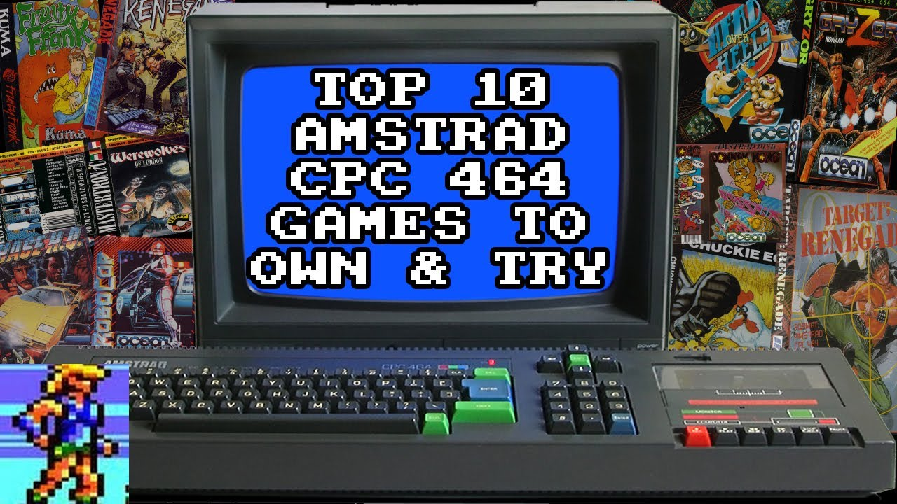 Top 10 amstrad cpc 464 games. That you need to own or start with.