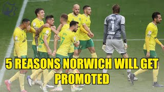 Top 5 reasons NORWICH CITY are getting PROMOTED to the English Premier League
