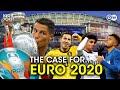 The case for EURO 2020 | EURO Series