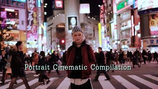 Portrait Cinematic Compilation