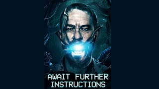 AWAIT FURTHER INSTRUCTIONS Official Trailer (2018) Horror