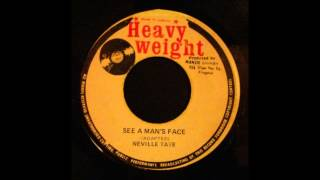 Neville Tate - See A Man's Face 7
