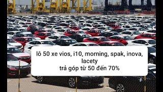 4/6 báo giá loạt xe ô tô cũ giá rẻ/ giảm sâu / giảm tụt quần áo/ giảm 22 triệu/xe/ trả góp 70%