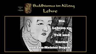 Die Lehren zu Tod und Karma von Zen-Meister Dogen - Dr. Santetus Yudo Jürgen Segelke