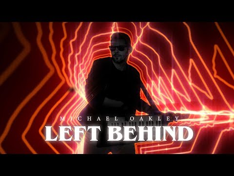 Michael Oakley - Left Behind (Official Music Video) Mp3