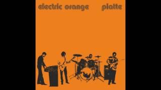 Electric Orange  – Platte (Full Album)