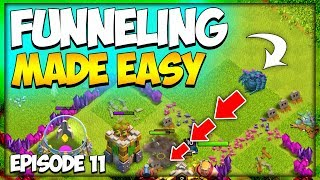 How To Funnel Troops | Attack Strategy Basics | TH 8 F2P Let's Play Series Ep. 11 | Clash of Clans