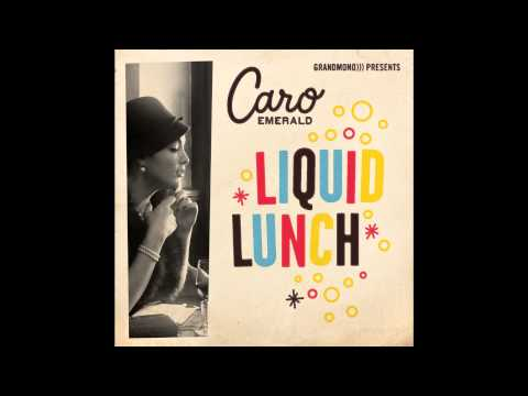 Caro Emerald  Liquid Lunch Eelcos 8 bit Hangover Mix   Radio Edit