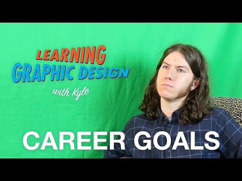Career Goals - Learning Graphic Design - Ep9