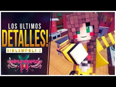 LOS ULTIMOS DETALLES DE LA COCINA! // GIRLSWORLD 2 - MINECRAFT