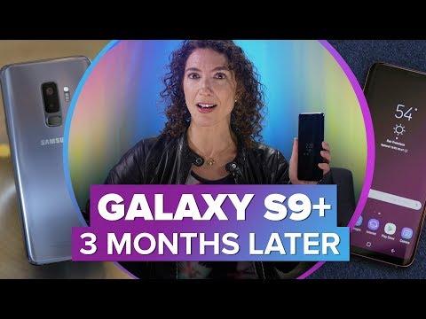Samsung Galaxy S9+: 3 Months Later