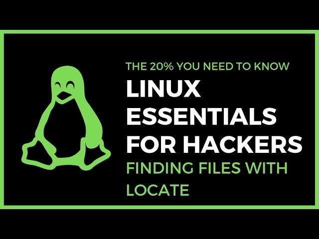Linux Essentials For Hackers - #7 - Finding Files With Locate