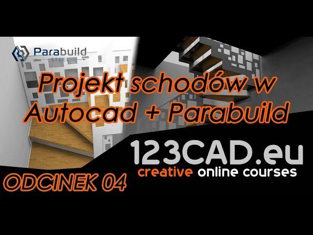 Projekt schodów - Autocad+Parabuild - Odcinek 04