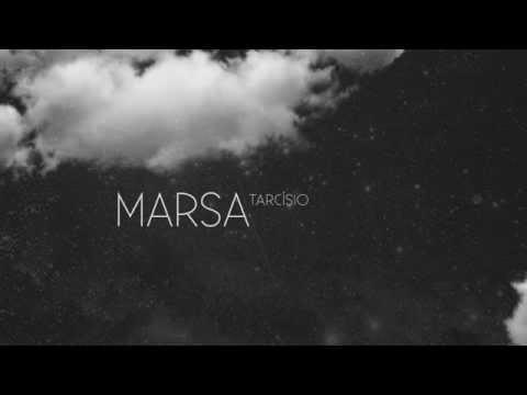 Marsa - Tarcísio